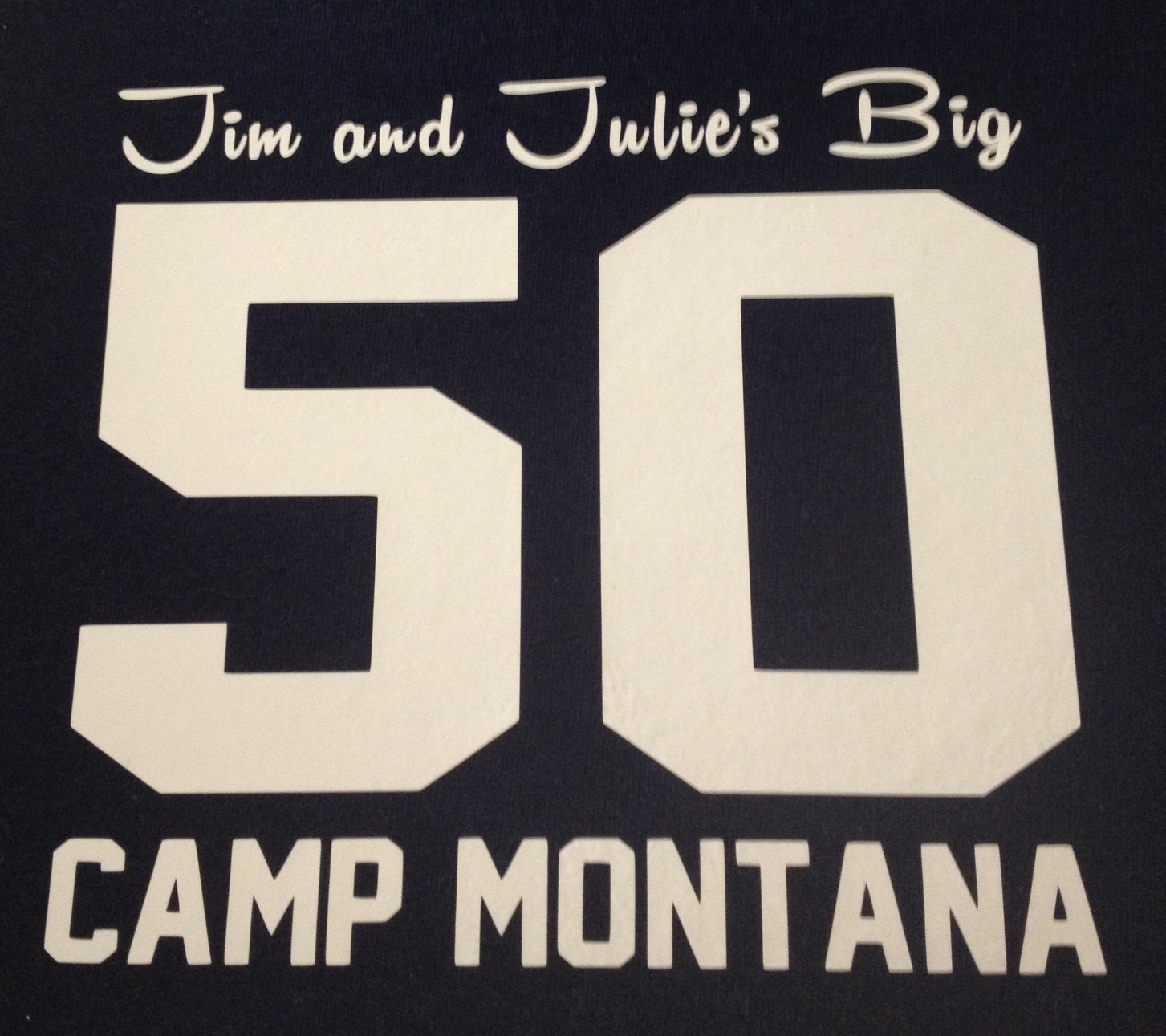 Camp Montana 50th anniversary T-shirt